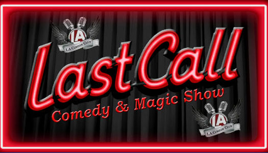 Last Call Comedy and Magic Show